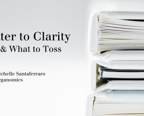 From Clutter to Clarity Workshop